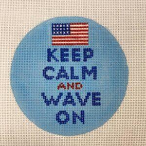 Keep Calm & Wave On